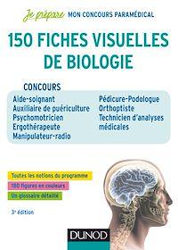 150 fiches visuelles de biologie - 3e éd.