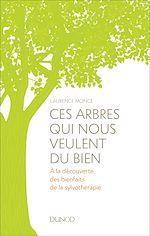 Télécharger le livre :  Ces arbres qui nous veulent du bien