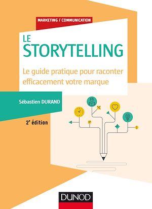 Téléchargez le livre :  Storytelling - 2e éd.