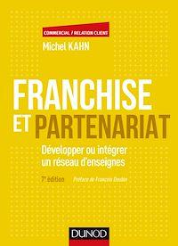Franchise et partenariat - 4e éd.