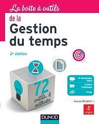 Télécharger le livre : La Boîte à outils de la gestion du temps - 2e éd.