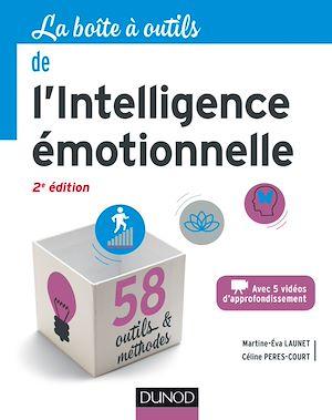 Téléchargez le livre :  La boîte à outils de l'intelligence émotionnelle - 2e éd.