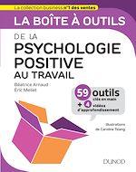 Télécharger le livre :  La boîte à outils de la psychologie positive au travail