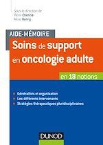 Télécharger le livre :  Aide-mémoire - Soins de support en oncologie adulte