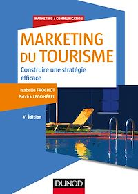 Marketing du tourisme - 4e éd.