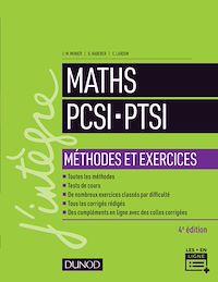 Maths PCSI-PTSI - Méthodes et exercices- 4e éd.