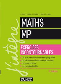 Maths MP - Exercices incontournables - 3e éd.