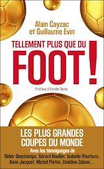 Télécharger le livre :  Tellement plus que du foot !