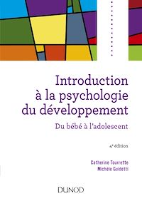 Introduction à la psychologie du développement - 4e éd