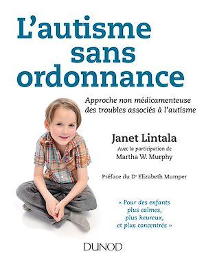Téléchargez le livre :  L'autisme sans ordonnance
