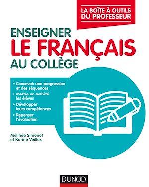 Téléchargez le livre :  Enseigner le français au collège