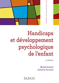 Handicaps et développement psychologique de l'enfant - 4e édition