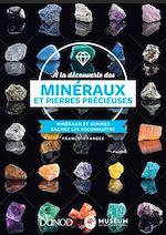 Télécharger le livre :  À la découverte des minéraux et pierres précieuses