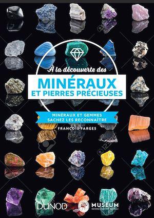 Téléchargez le livre :  À la découverte des minéraux et pierres précieuses