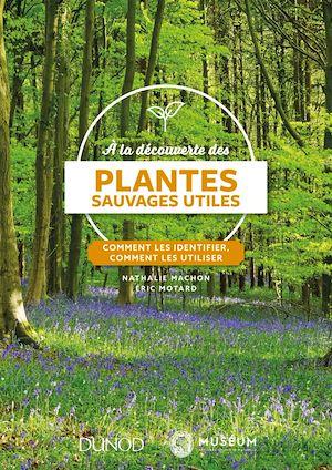 Téléchargez le livre :  À la découverte des plantes sauvages utiles