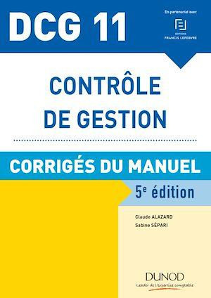 Téléchargez le livre :  DCG 11 - Contrôle de gestion - 5e éd.