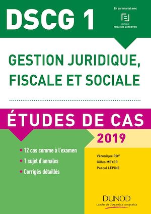 Téléchargez le livre :  DSCG 1 - Gestion juridique, fiscale et sociale - 2019