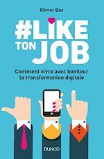 Télécharger le livre :  #Like ton job