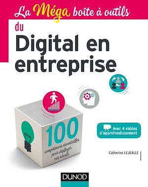 Téléchargez le livre :  La MEGA boîte à outils du Digital en entreprise