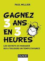 Télécharger le livre :  Gagnez 3 ans en 3 heures