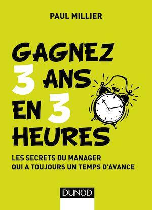 Téléchargez le livre :  Gagnez 3 ans en 3 heures