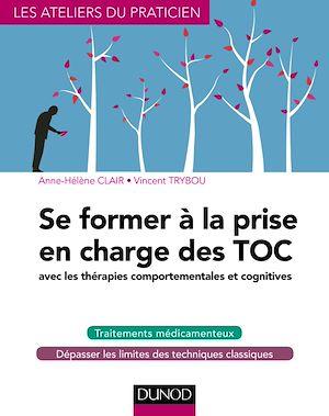 Téléchargez le livre :  Se former à la prise en charge des TOC