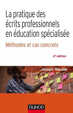 Téléchargez le livre :  La pratique des écrits professionnels en éducation spécialisée - Méthodes et cas concrets