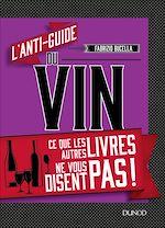 Télécharger le livre :  L'anti-guide du vin