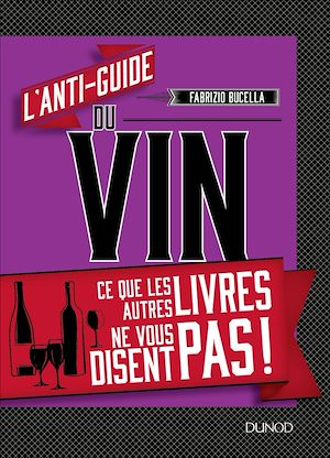 Téléchargez le livre :  L'anti-guide du vin