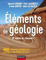 """Télécharger le livre :  Eléments de géologie - 16e édition du """"Pomerol"""""""