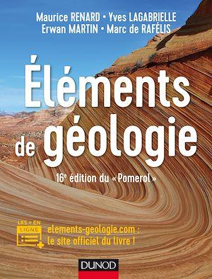 """Téléchargez le livre :  Eléments de géologie - 16e édition du """"Pomerol"""""""