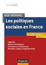 Télécharger le livre :  Aide-mémoire - Les politiques sociales en France