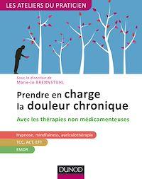 Télécharger le livre : Prendre en charge la douleur chronique