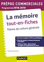 Télécharger le livre :  La mémoire Tout-en-fiches - Epreuve de culture générale Prépas commerciales 2018-2019