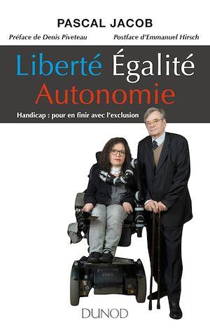 Téléchargez le livre :  Liberté Égalité Autonomie
