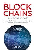 Télécharger le livre :  Les blockchains en 50 questions