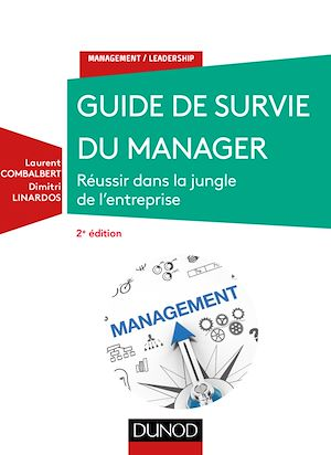 Téléchargez le livre :  Guide de survie du manager - 2e éd.