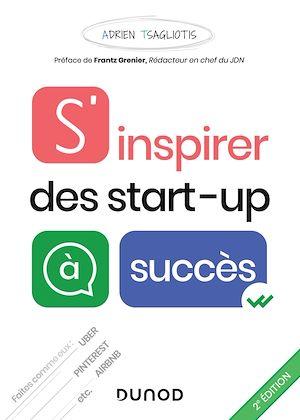 Téléchargez le livre :  S'inspirer des start-up à succès - 2e éd