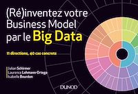 (Ré)inventez votre business model par la data