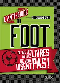 L'anti-guide du foot