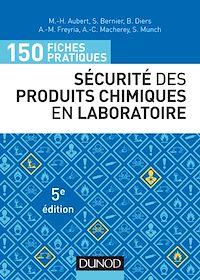 Télécharger le livre : 150 fiches pratiques de sécurité des produits chimiques au laboratoire - 5e éd.