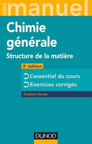Téléchargez le livre :  Mini Manuel de Chimie générale - 3e éd.