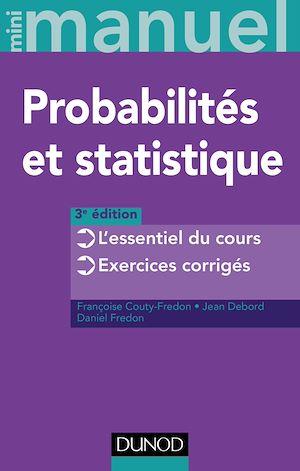 Téléchargez le livre :  Mini Manuel de Probabilités et statistique - 3e éd.