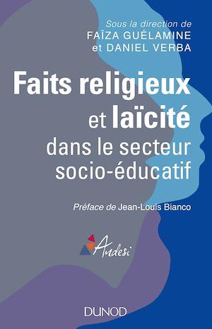 Téléchargez le livre :  Faits religieux et laïcité dans le secteur socio-éducatif