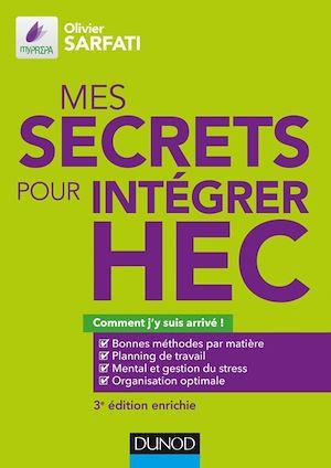 Téléchargez le livre :  Mes secrets pour intégrer HEC - 3e éd.