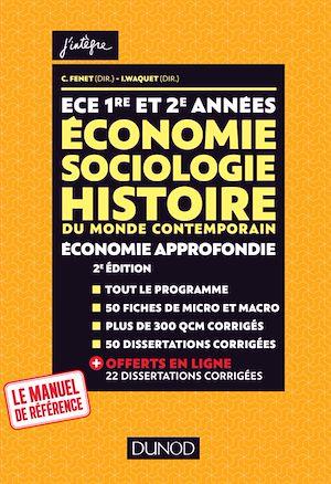Téléchargez le livre :  ECE 1 ET 2 - Economie, Sociologie, Histoire du monde contemporain. Economie approfondie - Tout-en-un