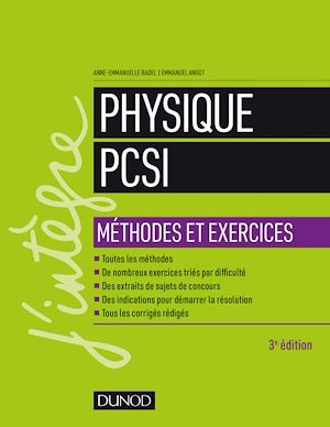 Téléchargez le livre :  Physique Méthodes et exercices PCSI - 3e éd.