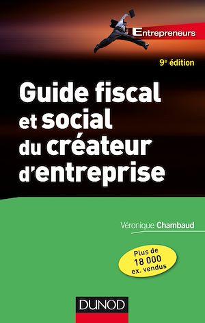 Téléchargez le livre :  Guide fiscal et social du créateur d'entreprise - 9e éd.