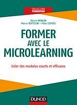 Télécharger le livre :  Former avec le Microlearning