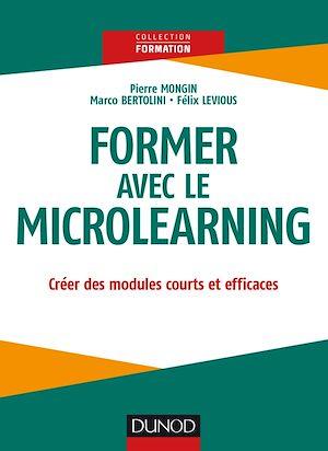 Téléchargez le livre :  Former avec le Microlearning